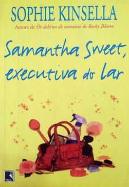 Samantha Sweet, Executiva Do Lar