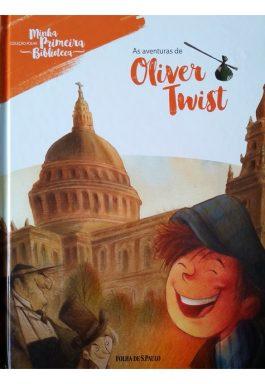 As Aventuras De Oliver Twist (Coleção Folha Minha Primeira Biblioteca – Vol. 9)