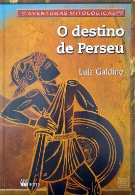 O Destino De Perseu (Aventuras Mitológicas)
