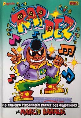 Rap Dez: O Primeiro Personagem Rapper Dos Quadrinhos