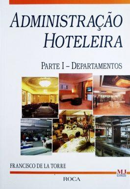 Administração Hoteleira – Parte I: Departamentos