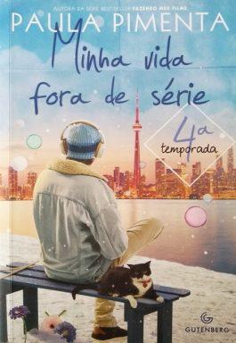 Minha Vida Fora De Série – 4ª Temporada