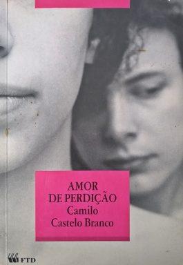 Amor De Perdição (Coleção Grandes Leituras)
