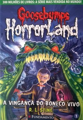 Goosebumps Horrorland: A Vingança Do Boneco Vivo
