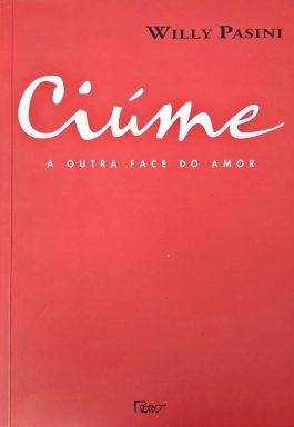 Ciúme: A Outra Face Do Amor