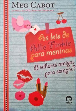As Leis De Allie Finkle Para Meninas: Melhores Amigas Para Sempre? (Volume 3)