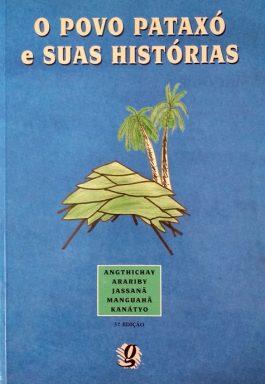 O Povo Pataxó E Suas Histórias – 3ª Edição