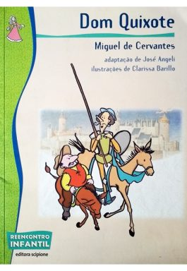 Dom Quixote (Série Reencontro Infantil)