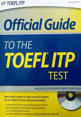 Official Guide To The TOEFL ITP Test – Includes CD-Rom With Sample Questions