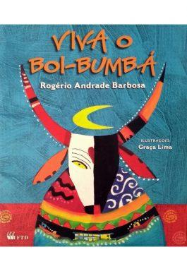 Viva O Boi-Bumbá (Coleção Brincante)
