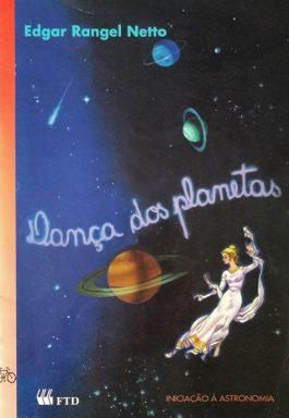 Dança Dos Planetas: Iniciação À Astronomia (Coleção Galáxia)