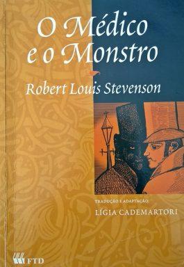 O Médico E O Monstro (Coleção Grandes Leituras)