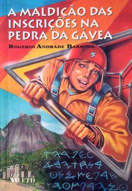 A Maldição Das Inscrições Na Pedra Da Gávea
