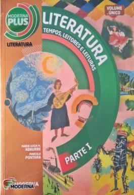 Moderna Plus Literatura – Tempos, Leitores e Leituras (Volume Único)