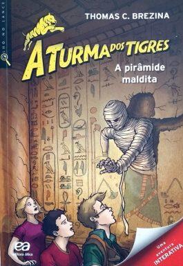 A Turma Dos Tigres: A Pirâmide Maldita (Série Olho No Lance)