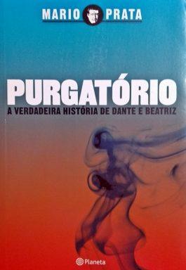 Purgatório: A Verdadeira História De Dante E Beatriz