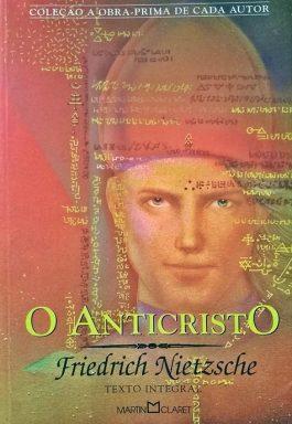 O Anticristo (Coleção A Obra-Prima De Cada Autor)