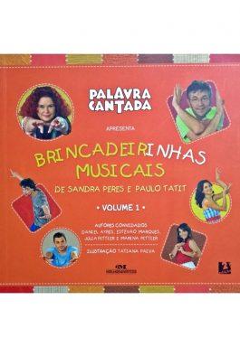 Palavra Cantada Apresenta Brincadeirinhas Musicais – Vol. 1 (Não Acompanha CD)