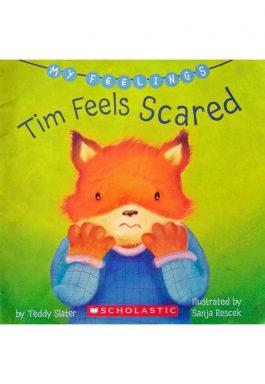 Tim Feels Scared