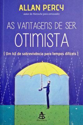 As Vantagens De Ser Otimista