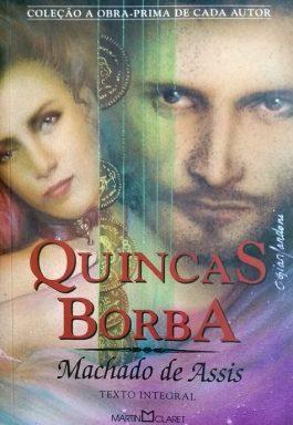 Quincas Borba (Coleção A Obra-Prima De Cada Autor)