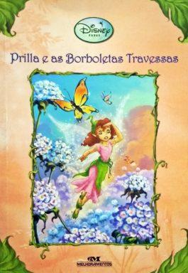 Prilla E As Borboletas Travessas (Disney Fadas)