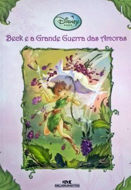 Beck E A Grande Guerra Das Amoras (Disney Fadas)