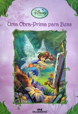 Uma Obra-Prima Para Bess (Disney Fadas)