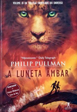 A Luneta Âmbar (Trilogia Fronteiras Do Universo – Volume 3)