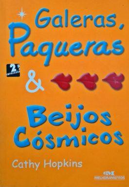 Galeras, Paqueras & Beijos Cósmicos