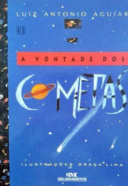 A Vontade Dos Cometas (Série Fênix)