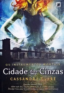 Cidade Das Cinzas (Série Os Instrumentos Mortais – Volume 2)