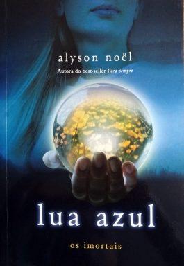 Lua Azul (Série Os Imortais – Volume 2)