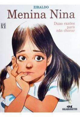 Menina Nina: Duas Razões Para Não Chorar