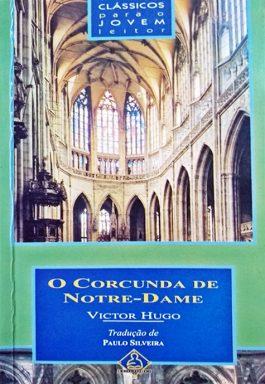 O Corcunda De Notre-Dame (Clássicos Para O jovem Leitor)