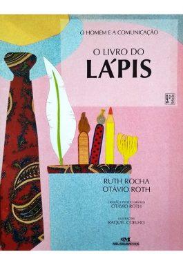 O Livro Dos Lápis (Coleção O Homem E A Comunicação)