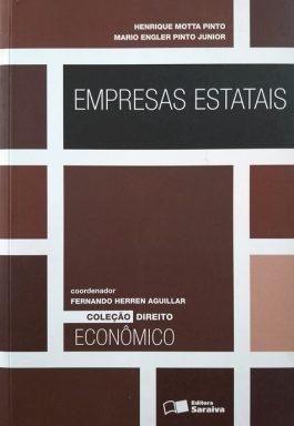 Empresas Estatais (Coleção Direito Econômico)