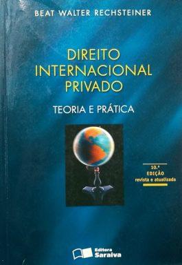 Direito Internacional Privado: Teoria E Prática