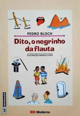 Dito, O Negrinho Da Flauta (Coleção Girassol)
