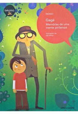 Gagá Memórias De Uma Mente Pirilampa (Série Diálogo Jr.)