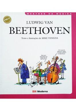 Ludwig Van Beethoven (Coleção Mestres Da Música)