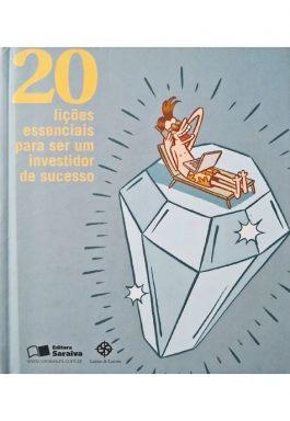 20 Lições Essenciais Para Ser Um Investidor De Sucesso (Edição De Bolso)