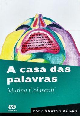 A Casa Das Palavras (Para Gostar De Ler – Volume 32)