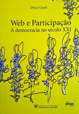 Web E Participação: A Democracia No Século XXI