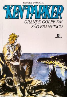 Ken Parker: Grande Golpe Em São Francisco – Nº 8