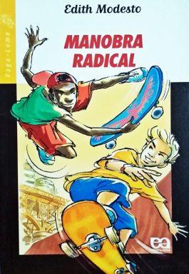Manobra Radical (Série Vaga-Lume)