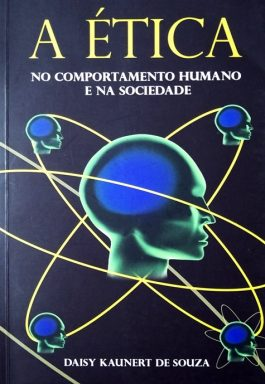A Ética No Comportamento Humano E Na Sociedade