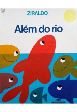 Além Do Rio (Série Mundo Colorido)