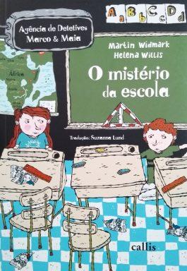 O Mistério Da Escola (Agência De Detetives Marco & Maia)