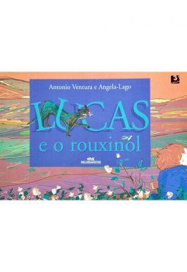 Lucas E O Rouxinol